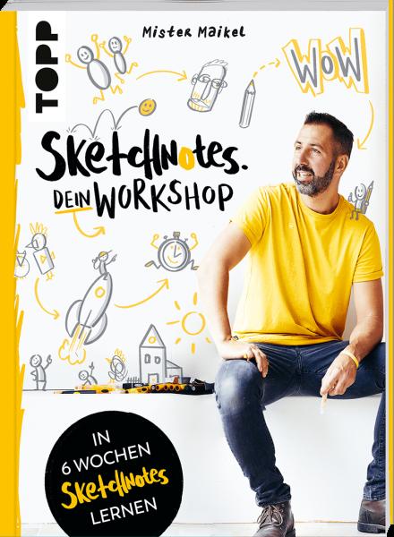 Sketchnotes - Dein Workshop mit Mister Maikel (Signierte Ausgabe)