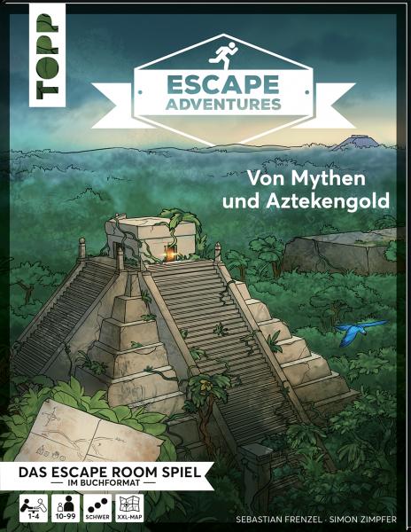Escape Adventures –Von Mythen und Aztekengold