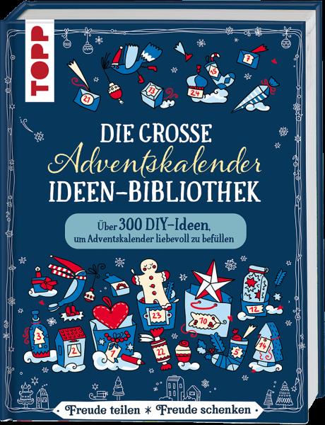 Die große Adventskalender-Ideen-Bibliothek