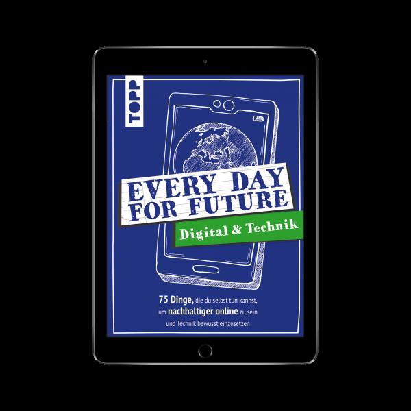 Every Day For Future - Digital & Technik (eBook)