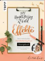 My Handlettering World: Effekte - Übungsbuch 8385