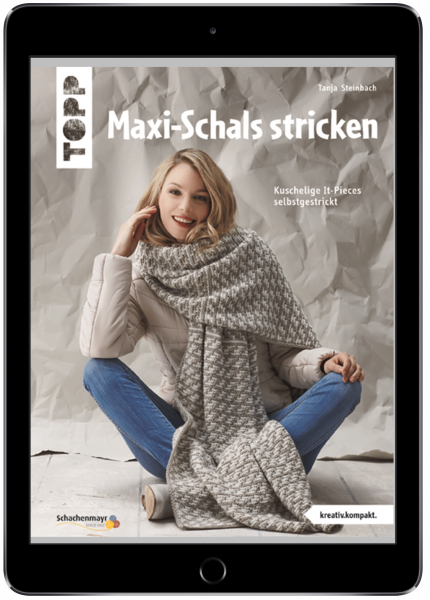 Maxi-Schals stricken (eBook)