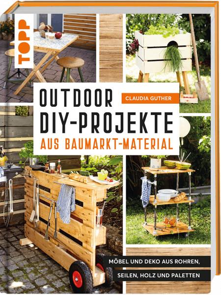 Outdoor-DIY-Projekte aus Baumarktmaterial