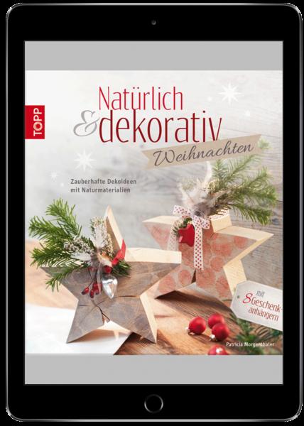 Natürlich & dekorativ Weihnachten (eBook)