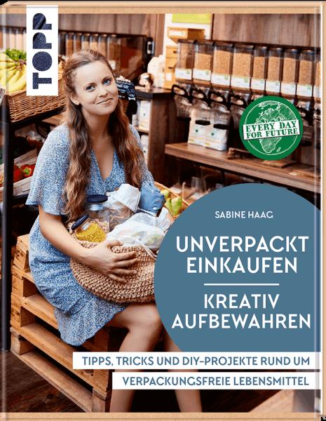 Unverpackt einkaufen - Kreativ aufbewahren