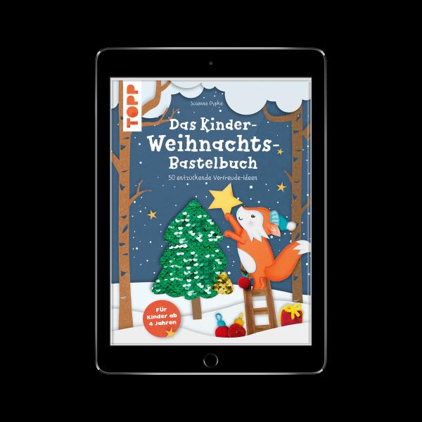 Das Kinder-Weihnachtsbastelbuch (eBook)