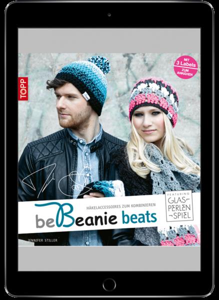 be Beanie beats. Featuring Glasperlenspiel (eBook)
