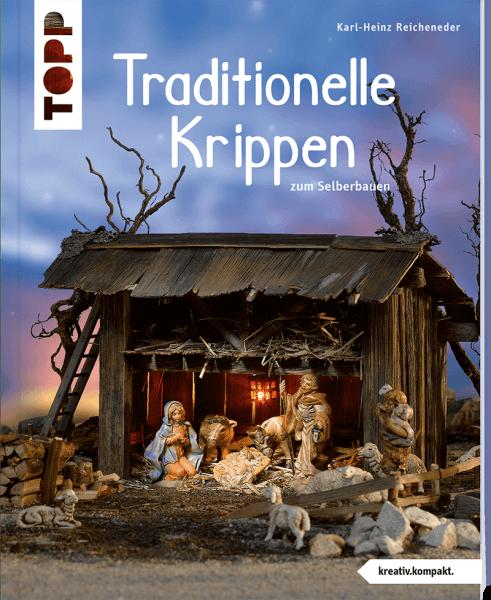 Traditionelle Krippen zum Selberbauen