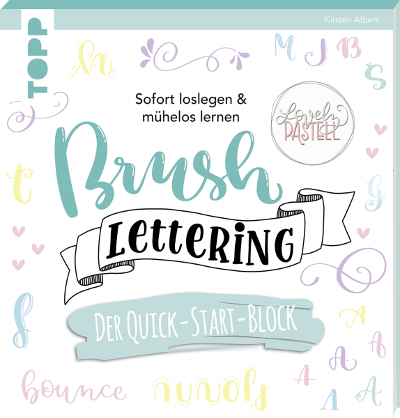 Brush Lettering. Der Quick-Start-Block