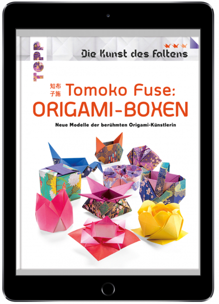 Tomoko Fuse: Origami-Boxen (Die Kunst des Faltens) (eBook)