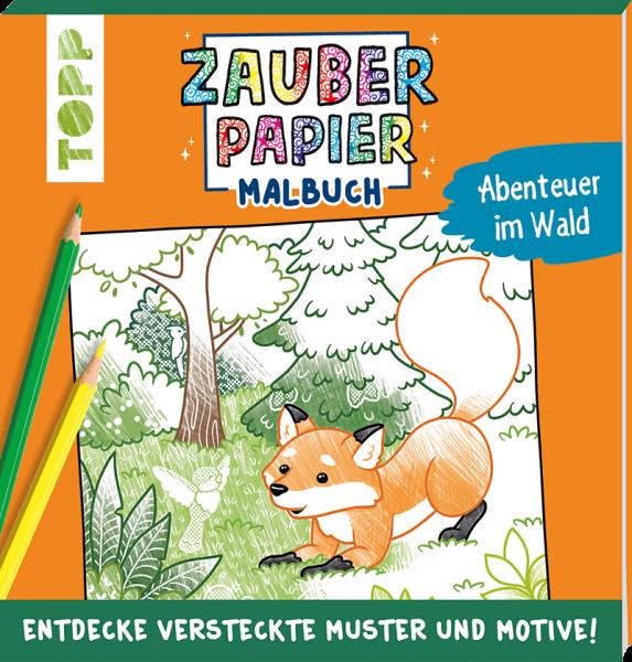 Zauberpapier Malbuch Abenteuer im Wald