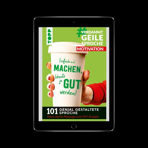 #VerdammtGeileSprüche MOTIVATION (eBook)