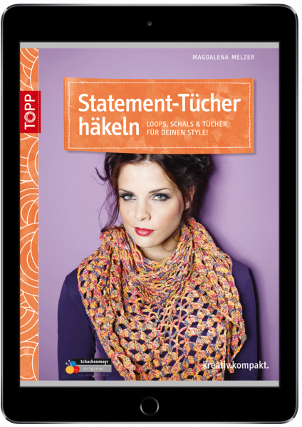 Statement-Tücher häkeln (eBook)