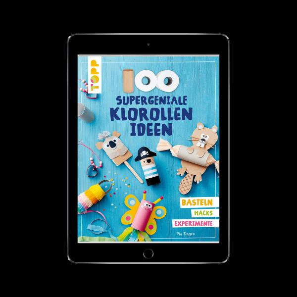 100 supergeniale Klorollenideen (eBook)