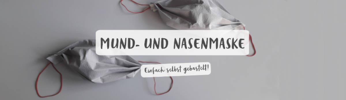 Bilderbanner_Mund_und_Nasenmaske_basteln_neu