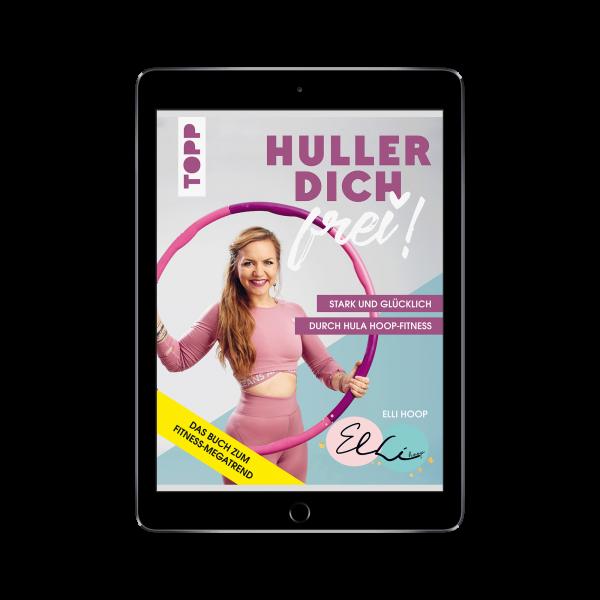 Huller dich frei! mit Elli Hoop (eBook)