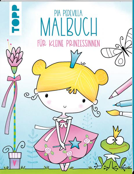 Pia Pedevilla Malbuch - Für kleine Prinzessinnen