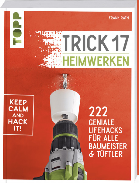 Trick 17 - Heimwerken