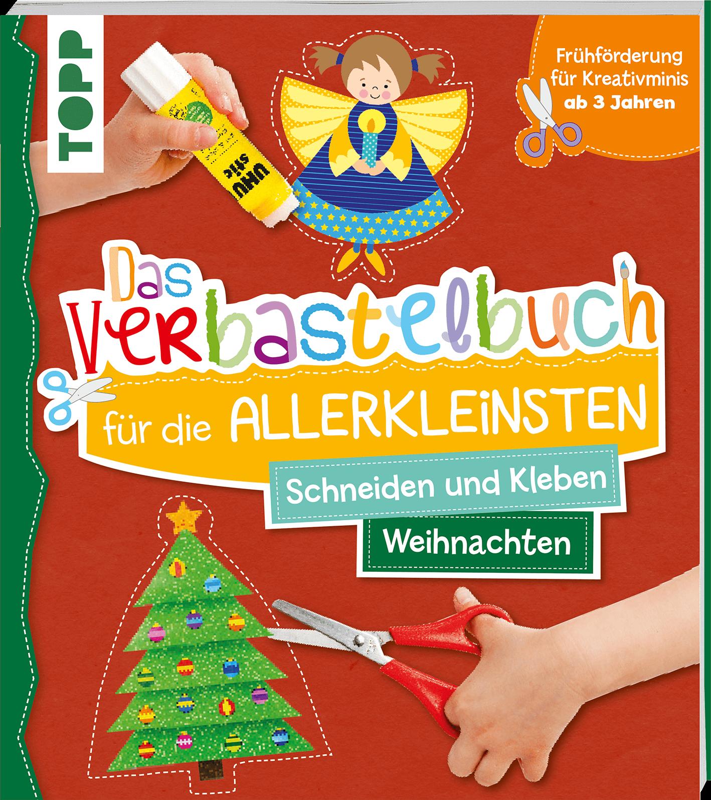 Das Verbastelbuch Schneiden Kleben Weihnachten Fur Kinder Ab 3