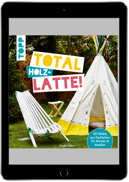 Total (Holz-) Latte! (eBook)