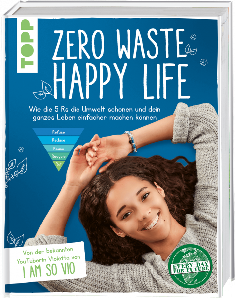 Zero Waste – Happy Life!