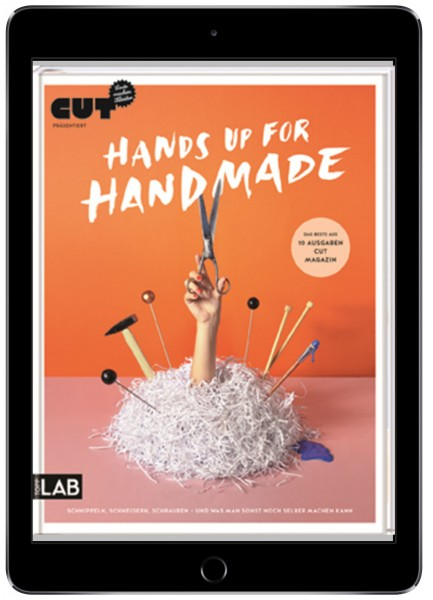 CUT präsentiert: Hands up for handmade (eBook)