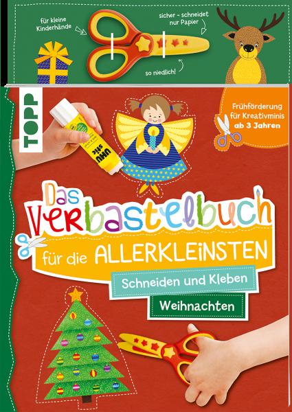Das Verbastelbuch für die Allerkleinsten - Weihnachten