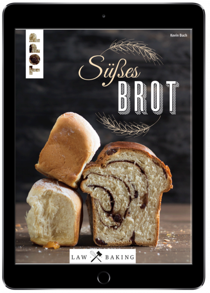 Law of Baking - Süßes Brot (eBook)