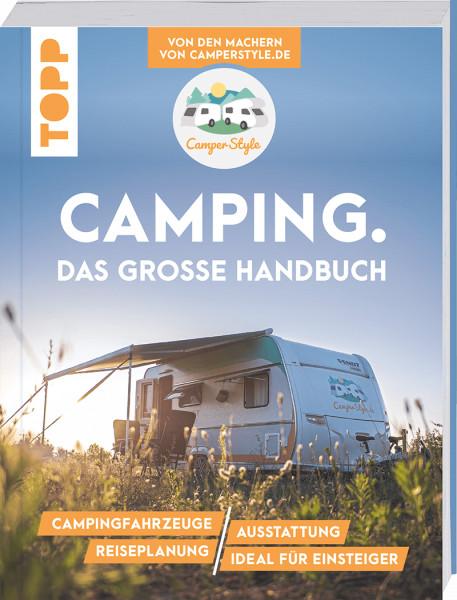 Camping. Das große Handbuch (Signierte Ausgabe)