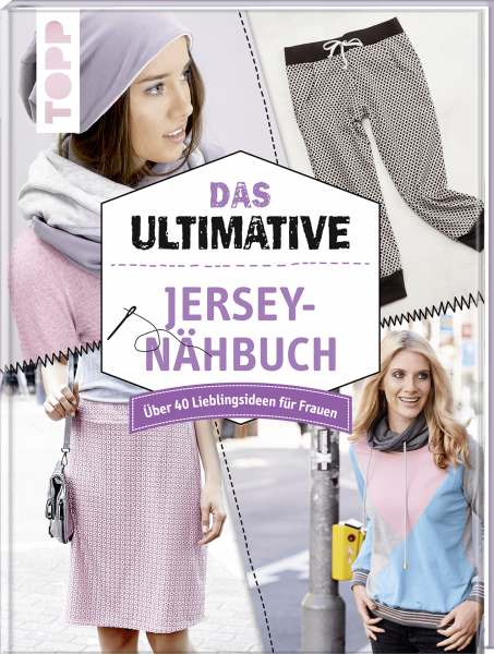 Das ultimative Jersey-Nähbuch