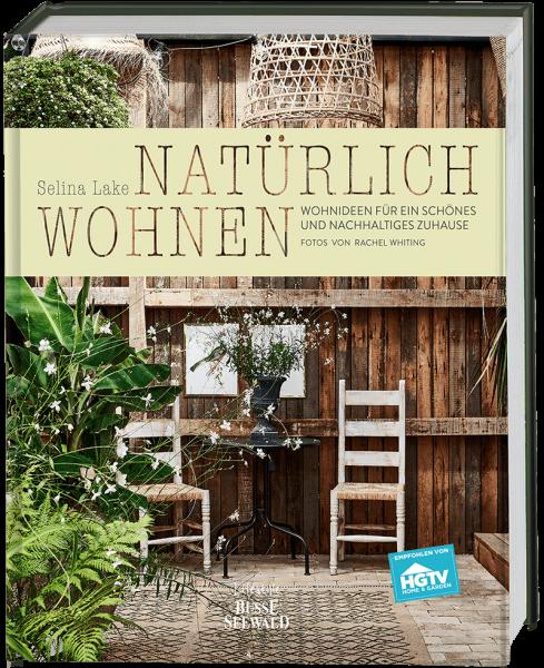 Natürlich Wohnen - Wohnideen für ein schönes und nachhaltiges Zuhause - Empfohlen von HGTV