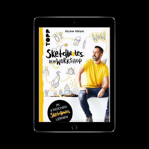 Sketchnotes - Dein Workshop mit Mister Maikel (eBook)