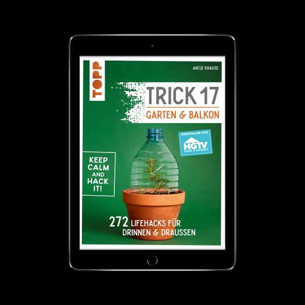 Trick 17 - Garten & Balkon (eBook)