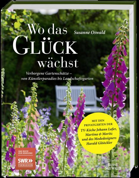 Wo das Glück wächst – Verborgene Gartenschätze