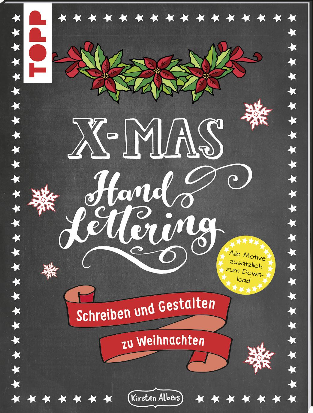 Handlettering X Mas Schreiben Und Gestalten Zu Weihnachten Buch Von Kirsten Albers Topp