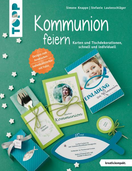 Kommunion feiern (kreativ.kompakt.)