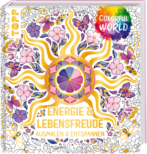 Colorful World - Energie & Lebensfreude