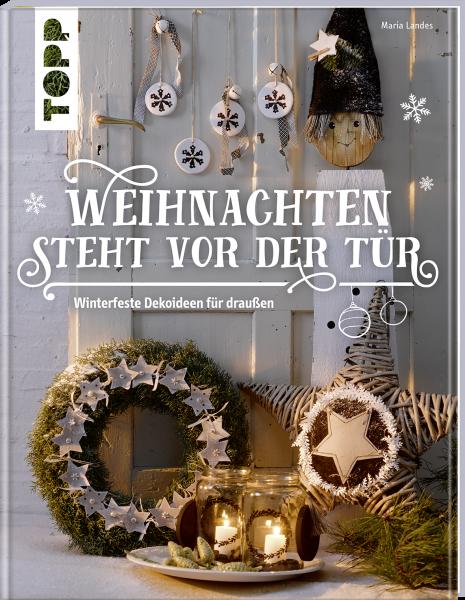 Weihnachten steht vor der Tür: Winterfeste Deko für draußen