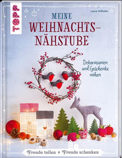 Meine Weihnachtsnähstube von Laura Wilhelm
