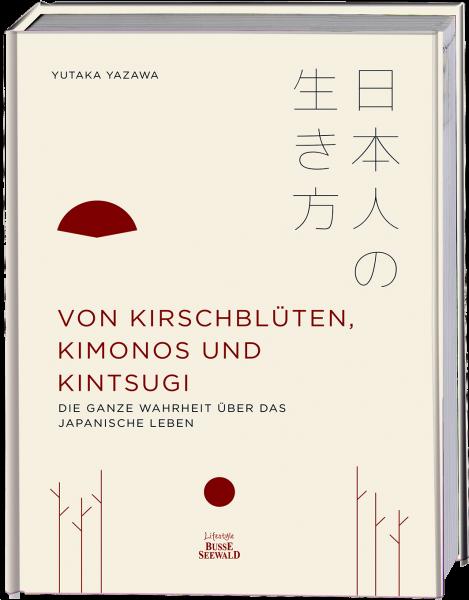 Von Kirschblüten, Kimonos und Kintsugi