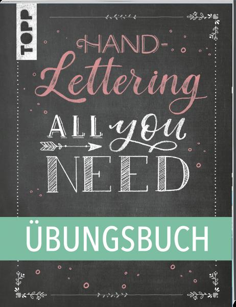 Handlettering All you need. Das Übungsbuch.