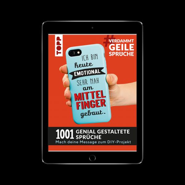 1001 Genial gestaltete Sprüche (eBook)