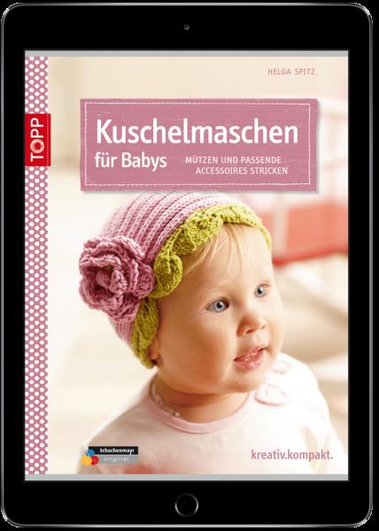 Kuschelmaschen für Babys (eBook)