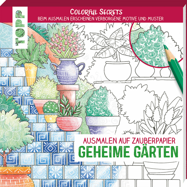 Colorful Secrets - Geheime Gärten