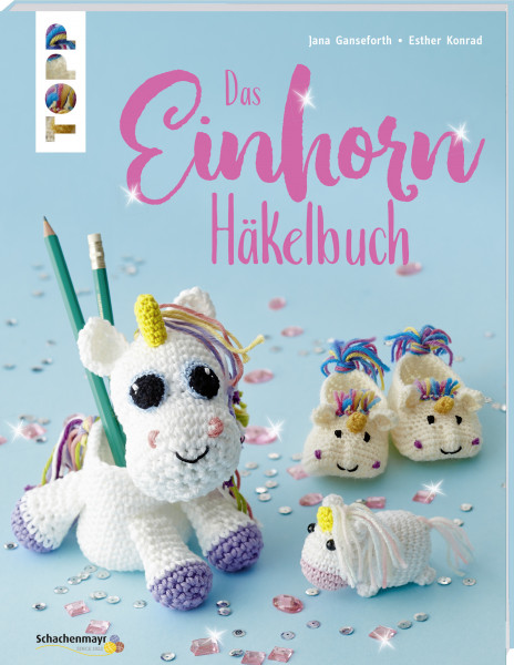 Das Einhorn-Häkelbuch
