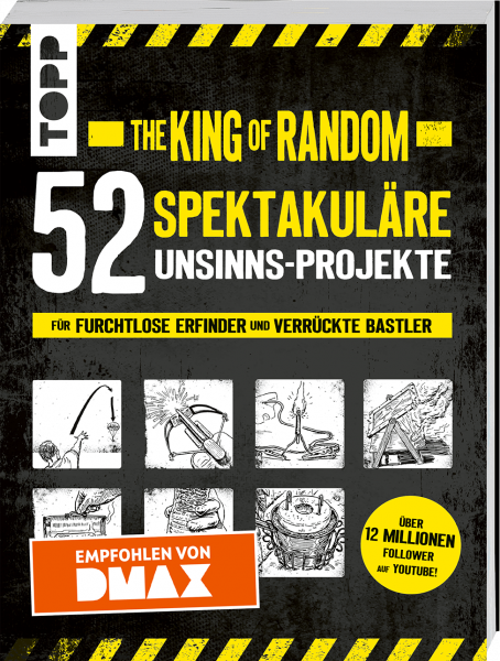 The King of Random - 52 spektakuläre Unsinns-Projekte