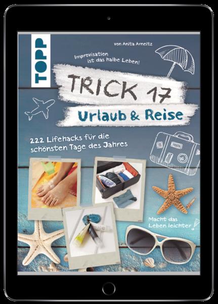 Trick 17 - Urlaub & Reise (eBook)
