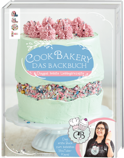 CookBakery. Das Backbuch